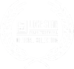 Lone Star Film Festival: Official Selection